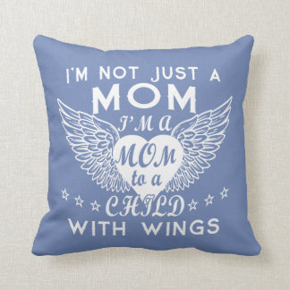 I'm Not Just A Mom Throw Pillow