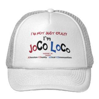 I'm Not Just Crazy... I'm JoCo LoCo Products Mesh Hat