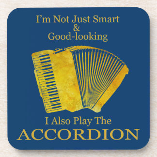 I'm Not Just Smart and Good-Looking Accordion Coaster