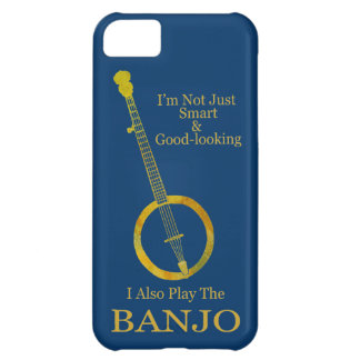 I'm Not Just Smart and Goodlooking Banjo iPhone 5C Cover