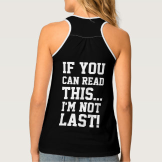 Im Not Last Tank Top