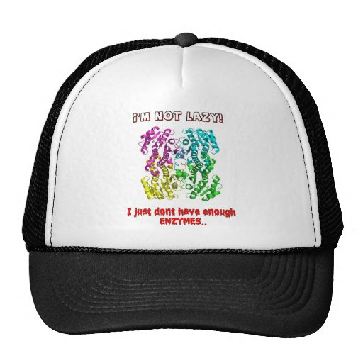 im not lazy i just dont have enough enzymes mesh hats