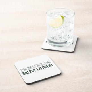 I'm Not Lazy I'm Energy Efficient Drink Coaster