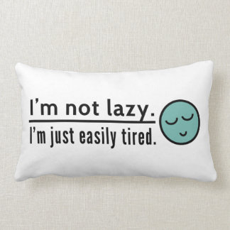 I'm not lazy. I'm just easily tired. Blue emoticon Throw Pillow