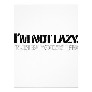 I'm not lazy, I'm just really good at sleeping. Customized Letterhead