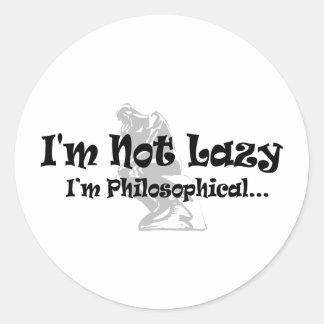 I'm Not Lazy I'm Philosophical - Funny Philosopher Classic Round Sticker