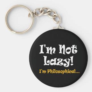 I'm Not Lazy I'm Philosophical - Funny Philosopher Keychain