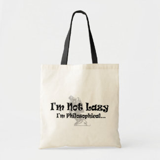 I'm Not Lazy I'm Philosophical - Funny Philosopher Tote Bag