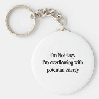 I'm Not Lazy Keychain