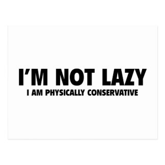 I'm Not Lazy Postcard
