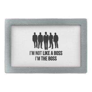 I'm Not Like A Boss. I'm The Boss. Belt Buckle