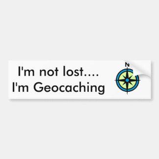 I'm not lost... I'm Geocaching Bumper Sticker