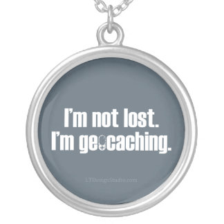 I'm Not Lost Silver Plated Necklace