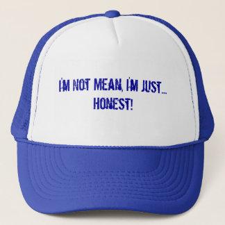 I'm Not Mean, I'm Just... Honest!  Blue Hat