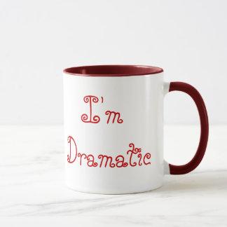 I'm not Moody, I'm Dramatic Mug