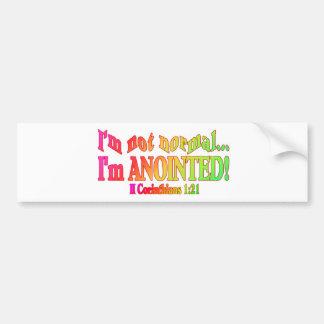 I'm Not Normal... Bumper Sticker