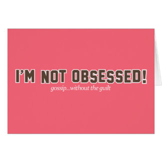 I'm Not Obsessed Logo Card