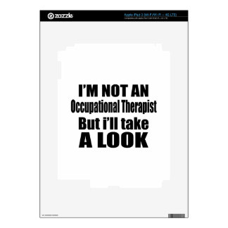 I'm not Occupational Therapist but i'll take a loo iPad 3 Skins