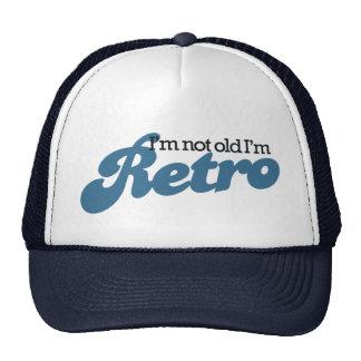 I'm not Old I'm RETRO Trucker Hat