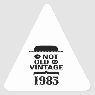 I'm not old, I'm vintage 1983 Triangle Stickers