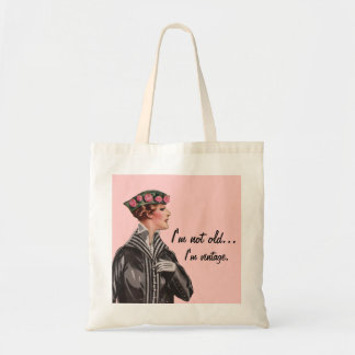I'm Not Old...I'm Vintage Tote Bags