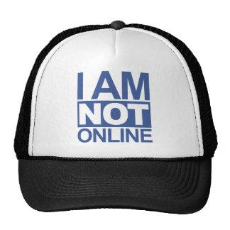 I'm NOT online Trucker Hat
