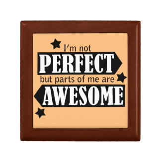 I'm Not Perfect but Awesome - Statement, Quotes Jewelry Box