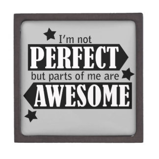 I'm Not Perfect but Awesome - Statement, Quotes Premium Gift Box