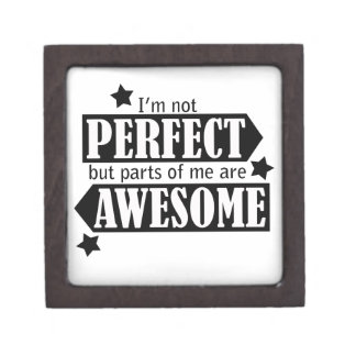 I'm Not Perfect but Awesome - Statement, Quotes Premium Keepsake Box