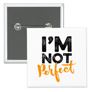 I'm Not Perfect - Hand Lettering Typography Design 2 Inch Square Button