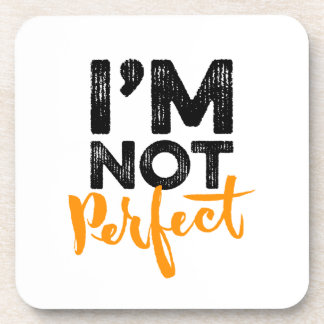 I'm Not Perfect - Hand Lettering Typography Design Drink Coaster
