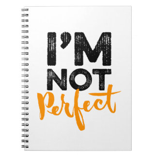I'm Not Perfect - Hand Lettering Typography Design Spiral Notebook