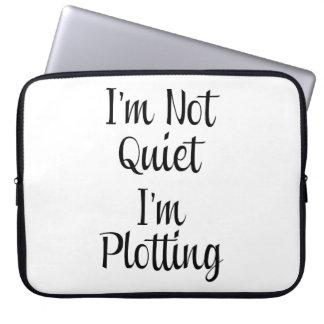I'm Not Quiet, I'm Plotting Laptop Sleeve