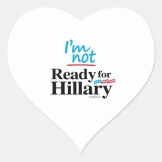 I'm Not Ready for Hillary Heart Sticker
