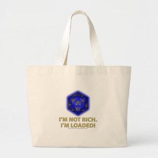 I'm Not Rich.  I'm Loaded!  (Blue) Large Tote Bag