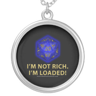 I'm Not Rich.  I'm Loaded!  (Blue) Jewelry