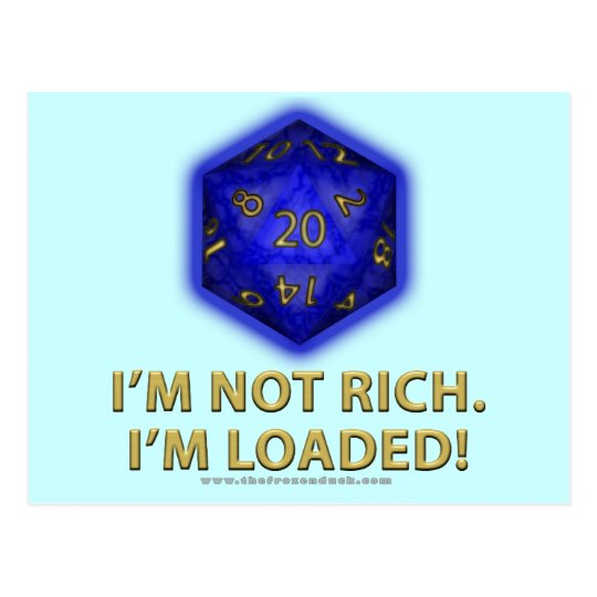 I'm Not Rich.  I'm Loaded!  (Blue) Postcard