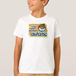 I'm not rude... I'm autistic T-Shirt