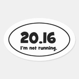 I'm not running. oval sticker
