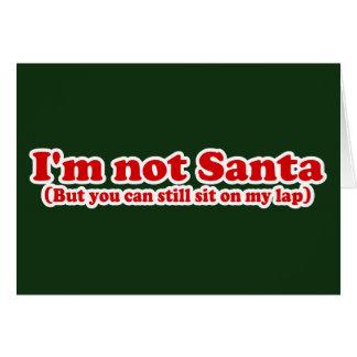 I'm Not Santa Funny Christmas Card