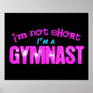 I'm Not Short, I'm a Gymnast Poster