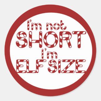 Im not short Im Elf Sized! For Christmas Sticker