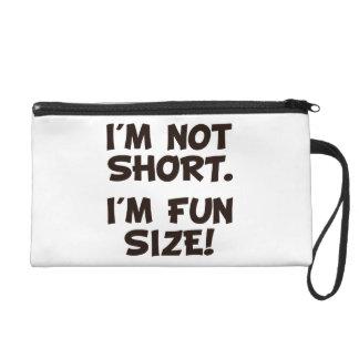 I'm Not Short I'm Fun Size Wristlet