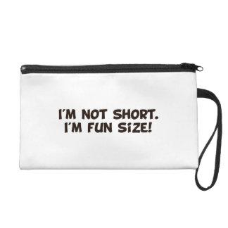 I'm Not Short I'm Fun Size Wristlet Clutches