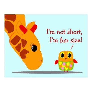 kat_parrella I'm not short, I'm fun size Funny Postcard