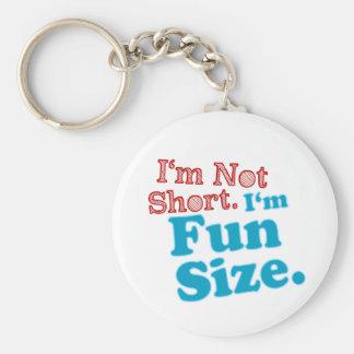 I'm Not Short I'm Fun Size Keychain