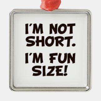 I'm Not Short I'm Fun Size Christmas Ornaments