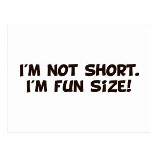 I'm Not Short I'm Fun Size Postcard