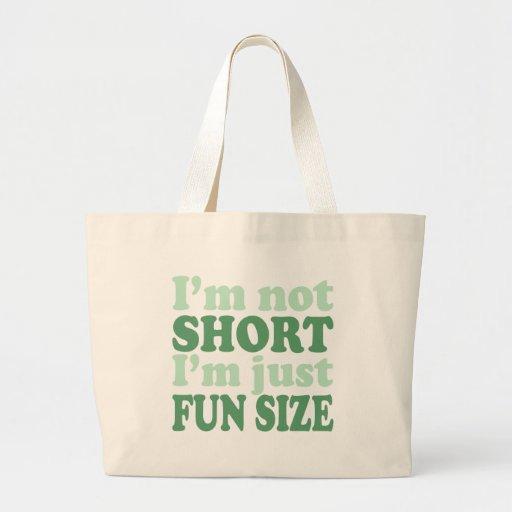 I'm not Short - Just fun Size~ Jumbo Tote Bag