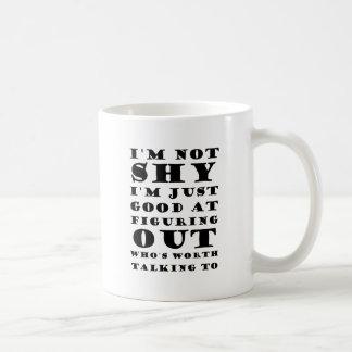 I'm Not Shy Coffee Mug